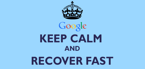 keep-calm-recover-fast-google