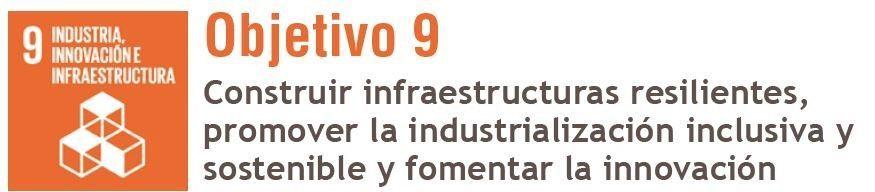 Objetivo 9 - Industria, innovación e infraestructura